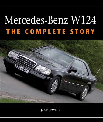 Image for Mercedes-Benz W124: The Complete Story