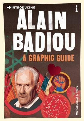 Image for Introducing Alain Badiou: A Graphic Guide