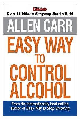 Image for Allen Carr's Easyway to Control Alcohol