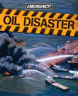 Oil Disaster (Emergency!), Jen Green
