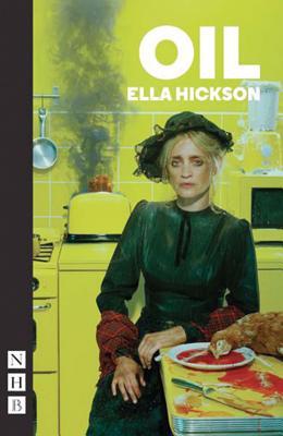 Oil, Hickson, Ella