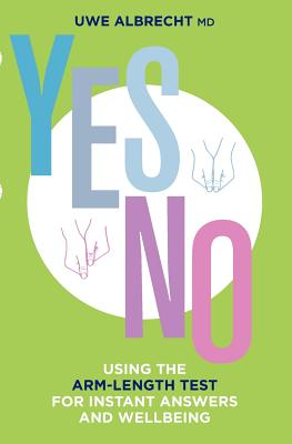 Yes/No: Using the Arm-Length Test for Instant Answers and Wellbeing, Albrecht, Uwe
