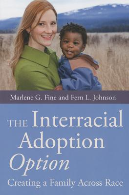 Image for The Interracial Adoption Option
