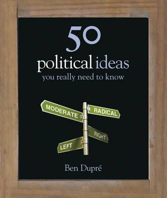 Image for 50 Political Ideas You Really Need to Know (50 Ideas You Really Need to Know)