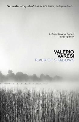 River of Shadows, Varesi, Valerio
