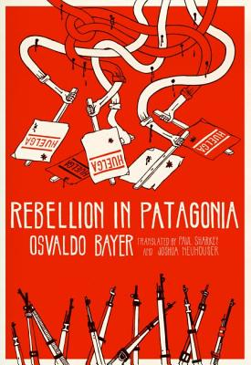 Image for Rebellion In Patagonia