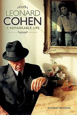 Image for Leonard Cohen: A Remarkable Life