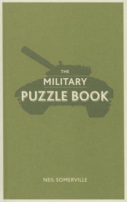 The Military Puzzle Book, Somerville, Neil