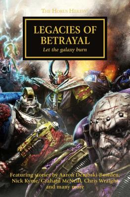 "Image for ""Legacies of Betrayal - The Horus Heresy (Warhammer 40,000)"""
