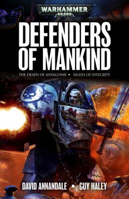 Defenders Of Mankind, Haley, Guy; Annandale, David