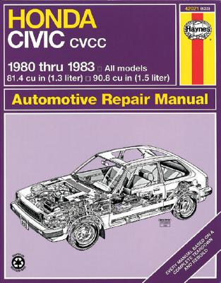 Image for Honda Civic CVCC: 1980 thru 1983: All Models 1.3 & 1.5 liter (Automotive Repair Manual)