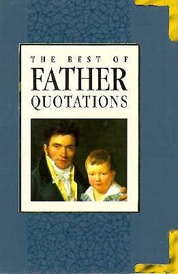 Image for The Best of Father Quotations