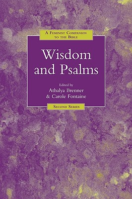 A Feminist Companion to Wisdom and Psalms (Feminist Companion to the Bible (Second) series)
