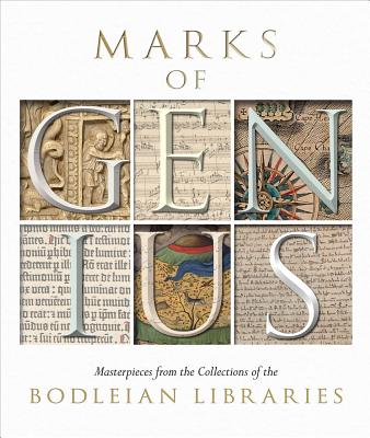 Image for Marks of Genius: Masterpieces from the Collections of the Bodleian Libraries