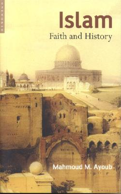 Image for Islam: Faith and History