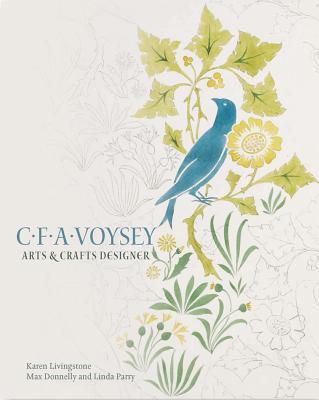 Image for C.F.A. Voysey: Arts & Crafts Designer