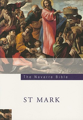The Navarre Bible: St Mark's Gospel, UNIVERSITY OF NAVARRE