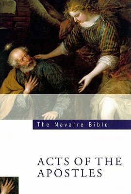 The Navarre Bible: Acts of the Apostles, UNIVERSITY OF NAVARRE