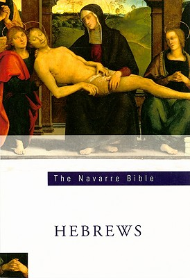 The Navarre Bible: Hebrews, UNIVERSITY OF NAVARRE