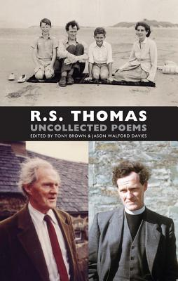 Uncollected Poems, R.S. Thomas