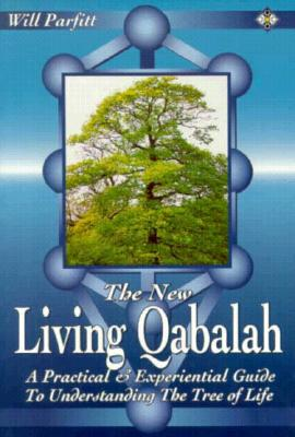 Image for The New Living Qabalah: A Practical Guide to Understanding the Tree of Life