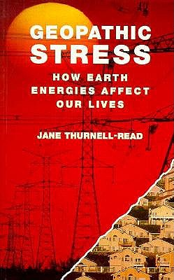 Image for Geopathic Stress: How Earth Energies Affect Our Lives