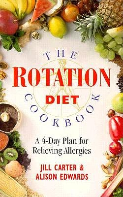 Image for The Rotation Diet Cookbook: A 4-Day Plan for Relieving Allergies