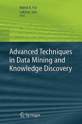 Image for Advanced Techniques in Knowledge Discovery and Data Mining (Advanced Information and Knowledge Processing)