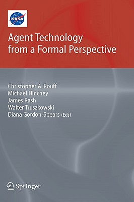Image for Agent Technology from a Formal Perspective (NASA Monographs in Systems and Software Engineering)