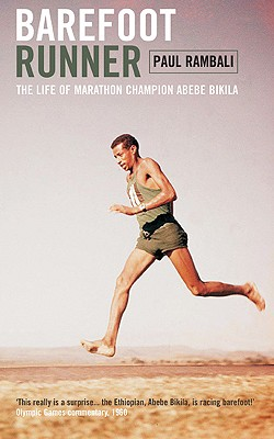 Image for Barefoot Runner: The Life of Marathon Champion Abebe Bikila