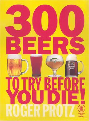 Image for 300 Beers to Try Before You Die!