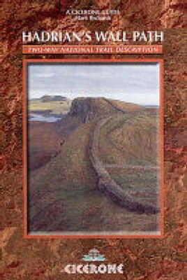 Hadrian's Wall Path: Two-way National Trail Description (British Long-distance Trails), Helen Richards, Mark Richards