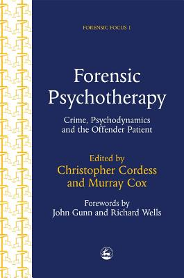 Image for Forensic Psychotherapy: Crime, Psychodynamics and the Offender Patient (Forensic Focus, 1)  TWO VOLUMES