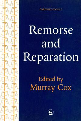 Image for Remorse and Reparation (Forensic Focus , No 7)