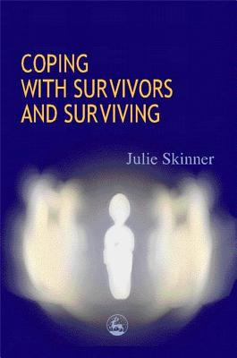 Image for Coping With Survivors and Surviving
