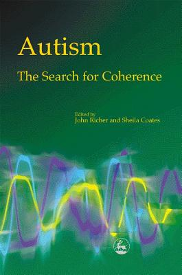 Image for Autism: The Search for Coherence