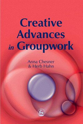 Image for Creative Advances in Groupwork