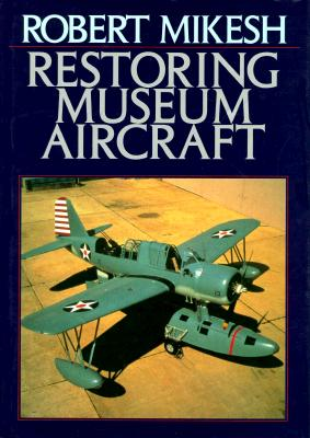 Image for Restoring Museum Aircraft