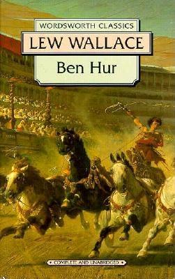 Ben-Hur : A Tale of the Christ, LEW WALLACE
