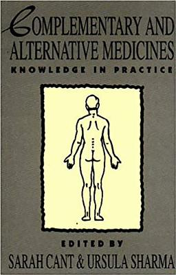 Image for Complementary and Alternative Medicines : Knowledge in Practice