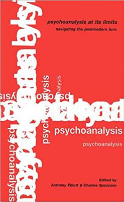 Image for Psychoanalysis at its Limits, Navigating the Post-modern Turn