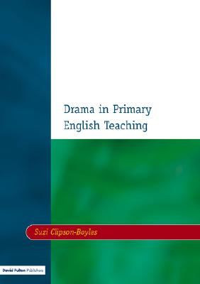 Image for Drama in Primary English Teaching