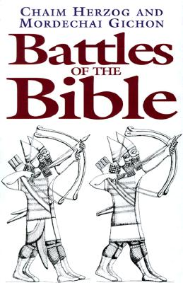 Battles of the Bible, Herzog, Chaim; Gichon, Mordechai