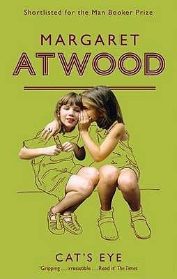 "Cats Eye, ""Atwood, Margaret Eleanor"""