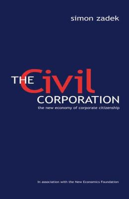 Image for The Civil Corporation: The New Economy of Corporate Citizenship