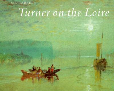 Image for Turner on the Loire