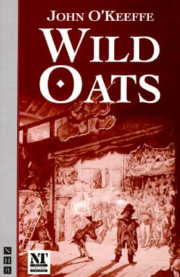 Wild Oats, O'Keeffe, John