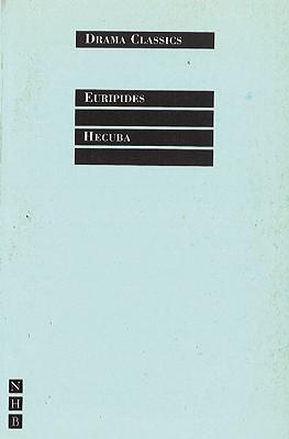 Hecuba (Drama Classics), Euripides