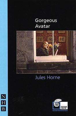 Gorgeous Avatar, Horne, Jules