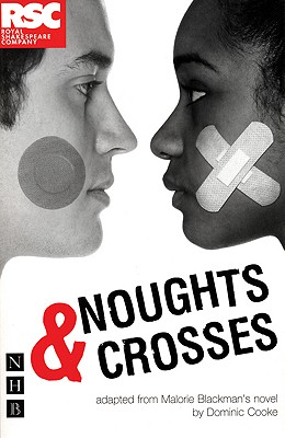 Image for Noughts & Crosses (Royal Shakespeare Company)